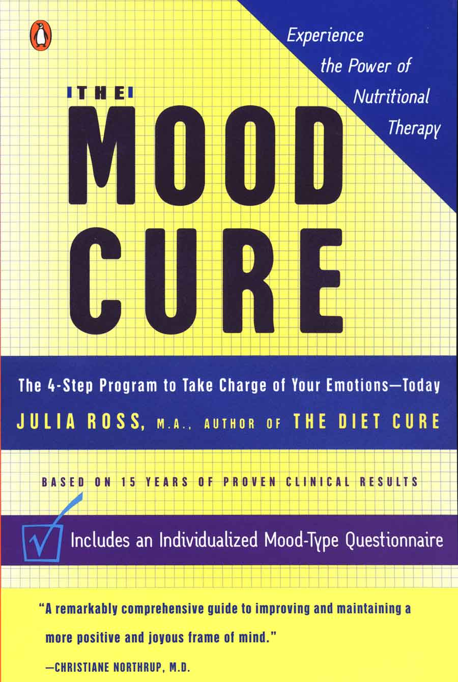 The Mood Cure by Julia Ross | Julia Ross' Cures